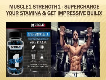 Muscle1 Strength1 - Keep Your Body Muscular & Strong!