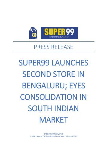Super99 Launches Second Store in Bengaluru; Eyes Consolidation in South India Market