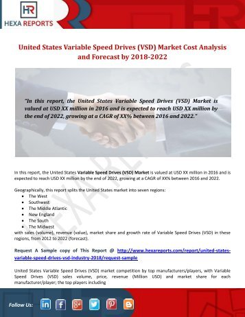 United States Variable Speed Drives (VSD) Market Cost Analysis and Forecast by 2018-2022