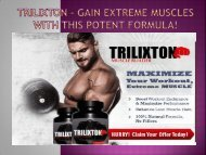 Trilixton - Gain Extreme Muscles With This Potent Formula!