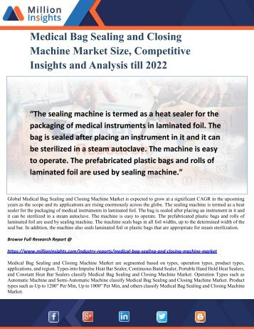Medical Bag Sealing and Closing Machine Market Size, Competitive Insights and Analysis till 2022