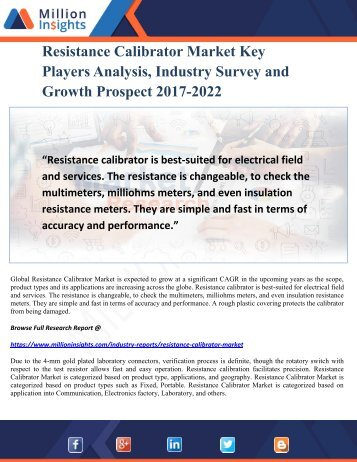 Resistance Calibrator Market Key Players Analysis, Industry Survey and Growth Prospect 2017-2022