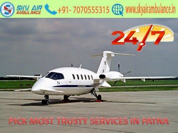 Best Air Ambulance services in Patna by Sky at low cost
