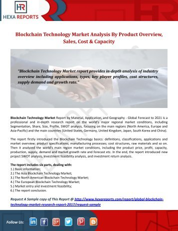 Blockchain Technology Market Analysis By Product Overview, Sales, Cost & Capacity