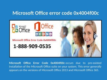 1-888-909-0535 Fix Microsoft Office error code 0x4004f00c