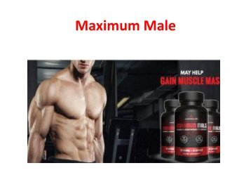 Boost Workout Endurance & Performance with Maximum Male
