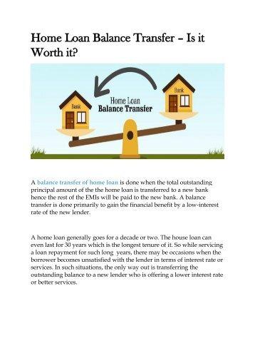 Home Loan Balance Transfer- Is It Worth it