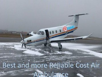 More Reliable Cost Air Ambulance Service in Delhi with Full ICU Setups