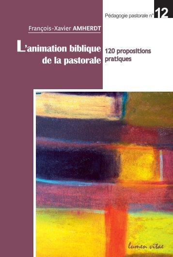 L'animation biblique de la pastorale. 120 propositions pratiques