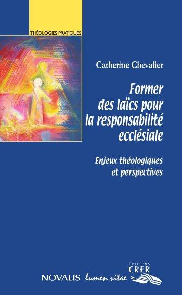 Former des laïcs pour la responsabilité ecclésiale. Enjeux théologiques et perspectives