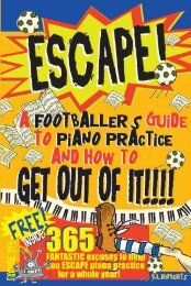 ESCAPE! A Footballer's Guide to Piano Practice and How To Get Out Of It!