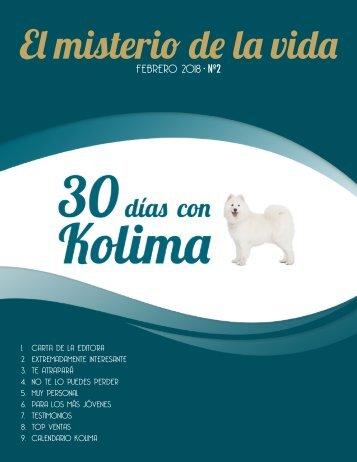 30 dias con Kolima  - Febrero 2018