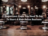 Important Costs you need to see to start a Hair Salon Business