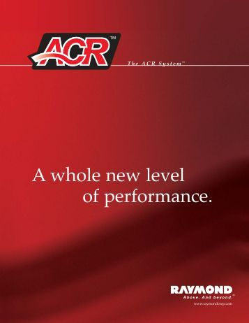 A whole new level of performance. - Raymond Corporation