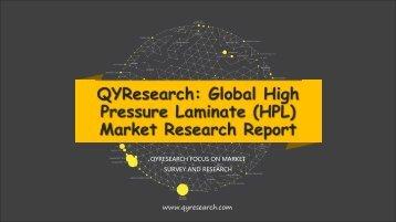 QYResearch: Global High Pressure Laminate (HPL) Market Research Report
