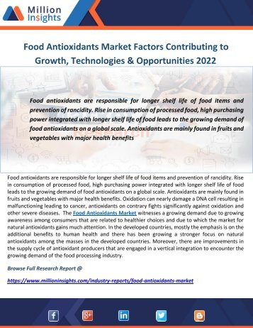 Food Antioxidants Market Factors Contributing to Growth, Technologies & Opportunities 2022