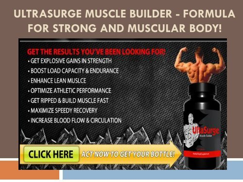 UltraSurge Muscle Builder - Formula for Strong and Muscular Body!