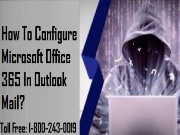 18002430019 Configure Microsoft Office 365 in Outlook Mail