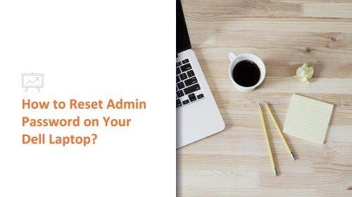 dell laptop admin password reset