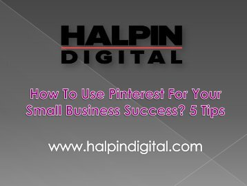 How To Use Pinterest For Your Small Business Success 5 Tips