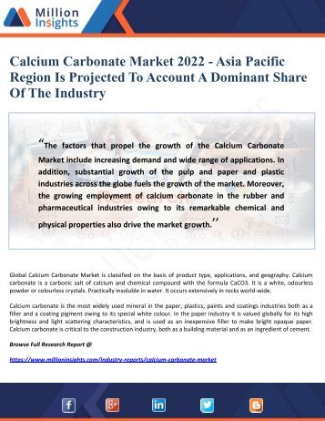 Calcium Carbonate Market 2022 - Asia Pacific Region Is Projected To Account A Dominant Share Of The Industry