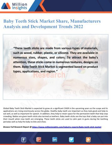 Baby Teeth Stick Market Share, Manufacturers Analysis and Development Trends 2022