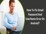 18002430019 Fix Gmail Password and Username Error on Android