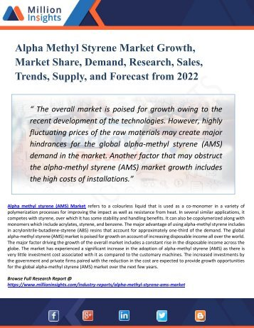Alpha Methyl Styrene Market Analysis and Forecast to 2022 by Recent Trends, Development and Regional Growth Overview