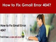 Fix Gmail Error 404 Call 1-888-909-0535 Gmail Support
