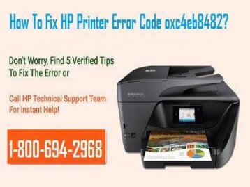 How To Fix HP Printer Error Code oxc4eb8482? 1-800-694-2968 TollFree