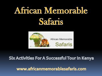 Six Activities For A Successful Tour In Kenya