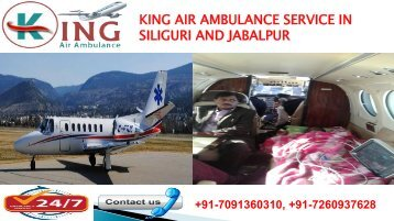 king air ambulance service in siliguri and jabalpur