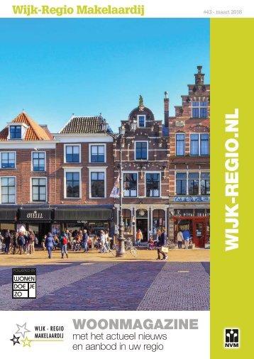 Wijk-Regio Makelaardij Woonmagazine, #43, maart 2018