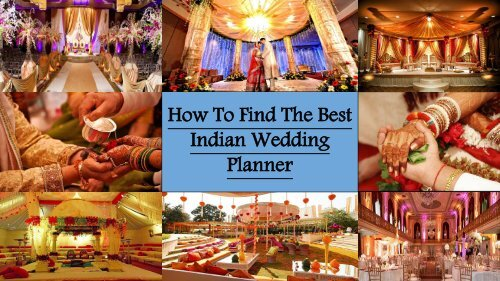 How To Find The Best Indian Wedding Planner