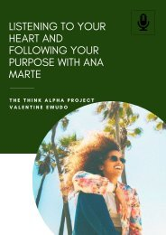 Listening to your Heart and Following Your Purpose with Ana Marte