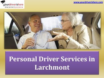 Personal Driver Services in Larchmont