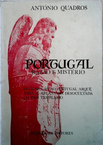 Portugal, A Nação Templária - Portugal, The Templar Nation