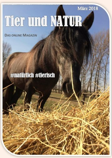 Tier und Natur - Online Magazin - März 2018