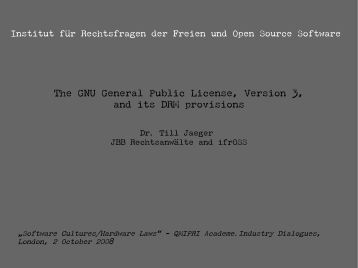 The GNU General Public License, Version 3, and its DRM ... - ifrOSS
