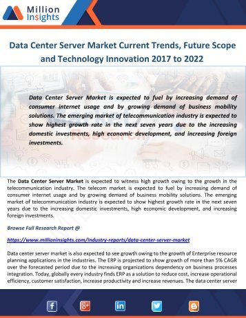 Data Center Server Market Current Trends, Future Scope and Technology Innovation 2017 to 2022