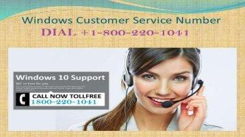 Windows Customer Service Dial 1-800-220-1041