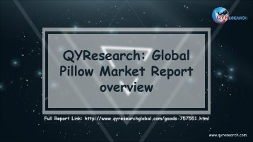 QYResearch: Global Pillow Market Report overview