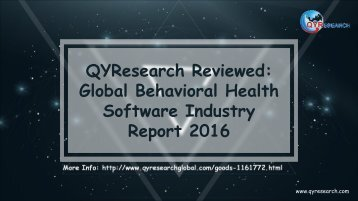 QYResearch Reviewed: Global Behavioral Health Software Industry Report 2016