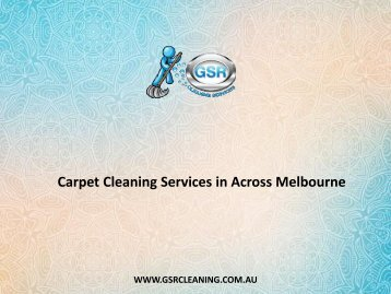 Carpet Cleaning Services in Across Melbourne