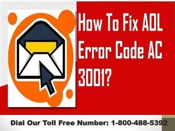 1-800-488-5392 |Fix AOL Error Code AC 3001