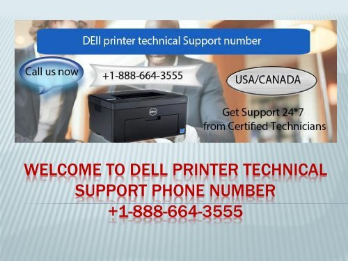 Dial +1-888-664-3555 Dell printer technical support phone number