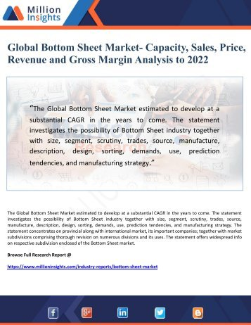 Global Bottom Sheet Market- Capacity, Sales, Price, Revenue and Gross Margin Analysis to 2022