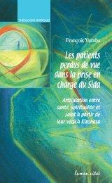 Les patients perdus de vue dans la prise en charge du Sida. Articulation entre santé, spiritualité et salut à partir de leur vécu à Kinshasa