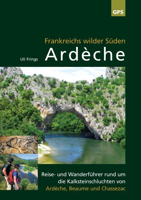 Ardèche, Frankreichs wilder Süden (Auszug, Blick ins Buch)