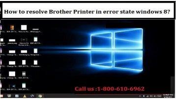 18002138289 Resolve Brother Printer in error state windows 8